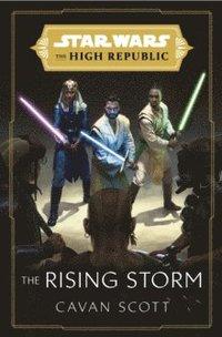 bokomslag Star Wars: The Rising Storm (The High Republic)