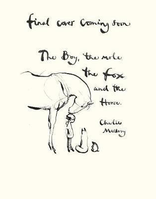 bokomslag The Boy, The Mole, The Fox and The Horse