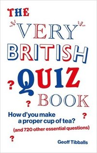 bokomslag The Very British Quiz Book