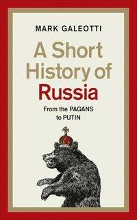 bokomslag A Short History of Russia