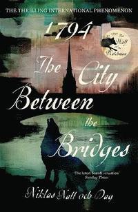 bokomslag 1794: The City Between the Bridges
