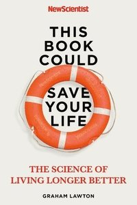 bokomslag This Book Could Save Your Life