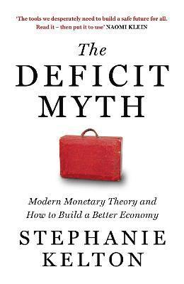 The Deficit Myth 1