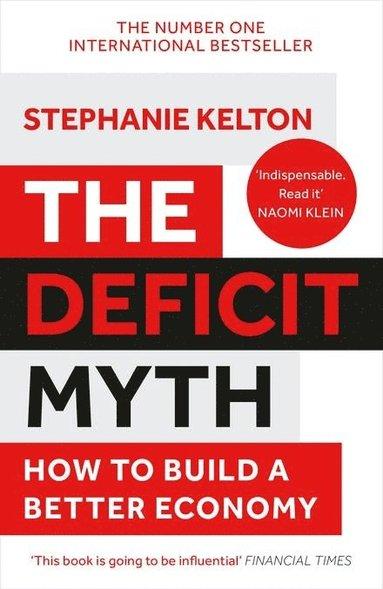 bokomslag The Deficit Myth
