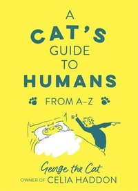 bokomslag A Cat's Guide to Humans