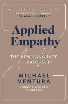 bokomslag Applied Empathy: The New Language of Leadership