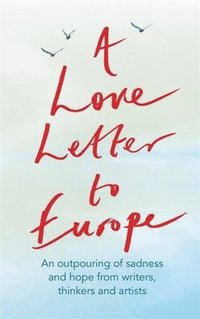 bokomslag A Love Letter to Europe