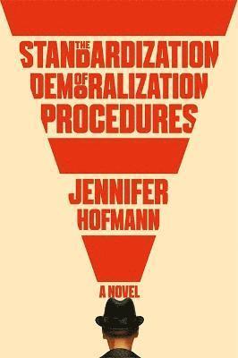 bokomslag The Standardization of Demoralization Procedures: a world of spycraft, betrayals and surprising fates