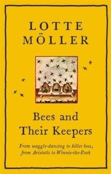 bokomslag Bees and Their Keepers