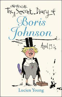 bokomslag The Secret Diary of Boris Johnson Aged 131/4