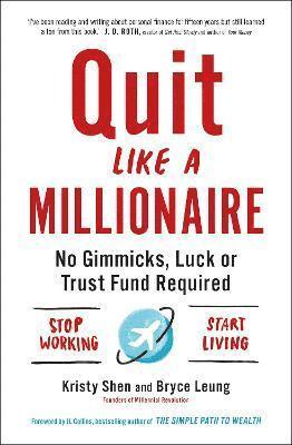 bokomslag Quit Like a Millionaire