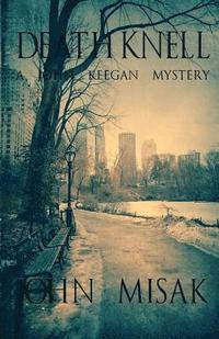 bokomslag Death Knell: A John Keegan Novel