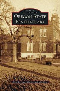 bokomslag Oregon State Penitentiary