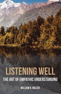 bokomslag Listening Well