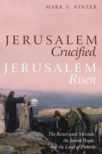 bokomslag Jerusalem Crucified, Jerusalem Risen