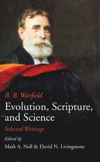 bokomslag Evolution, Scripture, and Science