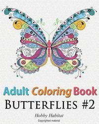 bokomslag Adult Coloring Book: Butterflies: Coloring Book for Adults Featuring 50 HD Butterfly Patterns