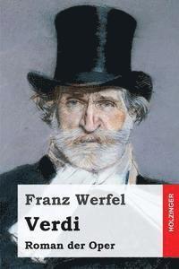 bokomslag Verdi: Roman der Oper