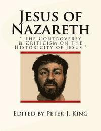 bokomslag Jesus of Nazareth: The Controversy & Criticism on the Historicity of Jesus