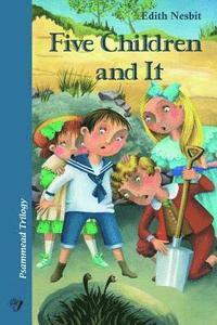 bokomslag Five Children and It: Psammead Trilogy. Book 1