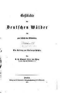 bokomslag Geschichte der deutschen Wälder bis zum Schlusse des Mittelalters
