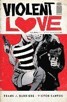 bokomslag Violent love volume 1 - stay dangerous