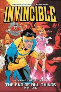 Invincible volume 24 - the end of all things, part 1