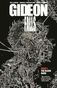 bokomslag Gideon Falls Volume 1: The Black Barn