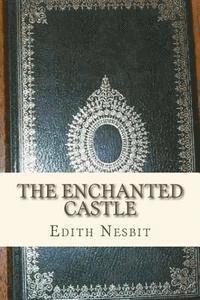 bokomslag The Enchanted Castle