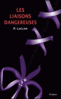 bokomslag Les Liaisons Dangereuses - Illustré