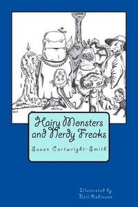 bokomslag Hairy Monsters and Nerdy Freaks