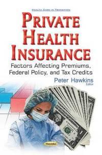 bokomslag Private Health Insurance