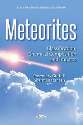 bokomslag Meteorites - classification, chemical composition & impacts