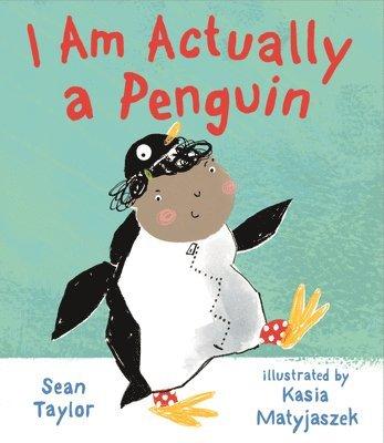 bokomslag I Am Actually a Penguin