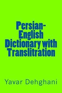bokomslag Persian-English Dictionary with Translitration
