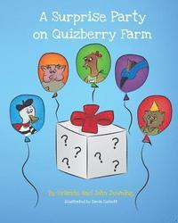 bokomslag A Surprise Party on Quizberry Farm