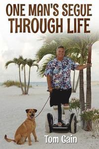 bokomslag One Man's Segue Through Life