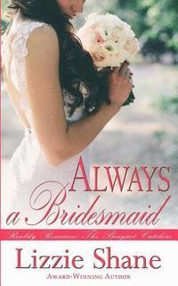 bokomslag Always a Bridesmaid