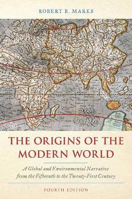 bokomslag TheOrigins of the Modern World: A Global and Environmental Narrative from the Fifteenth to the Twenty-First Century