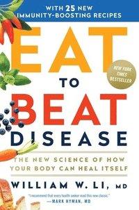 bokomslag Eat To Beat Disease