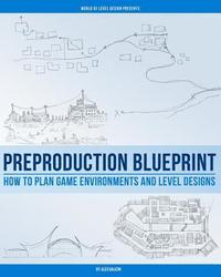 bokomslag Preproduction Blueprint: How to Plan Game Environments and Level Designs