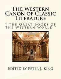 bokomslag The Western Canon of Classic Literature: The Great Books of the Western World