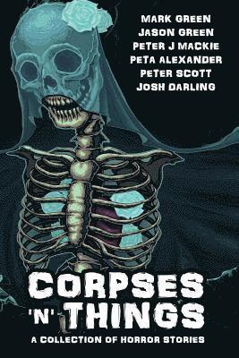 bokomslag Corpses 'N' Things: Horror Anthology