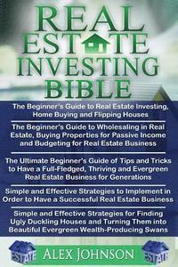 bokomslag Real Estate Investing Bible: Beginner's Guide to Real Estate Investing+ Beginner's Guide to Wholesaling in Real Estate+ Ultimate Beginners Guide of