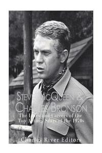 bokomslag Steve McQueen & Charles Bronson: The Lives and Careers of the Top Action Stars of the 1970s