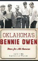 bokomslag Oklahoma's Bennie Owen: Man for All Seasons