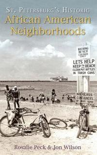 bokomslag St. Petersburg's Historic African American Neighborhoods