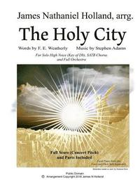 bokomslag The Holy City: For Solo High Voice (Db) Satb Choir and Orchestra