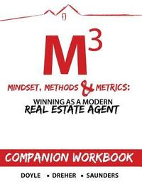 bokomslag Mindset, Methods & Metrics - Companion Workbook: Guide to Winning as a Modern Real Estate Agent