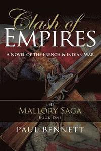 bokomslag Clash of Empires: A Novel of the French Indian War